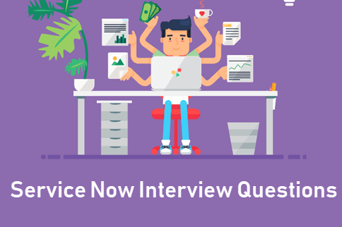 Top 13 ServiceNow Interview Questions and Answers