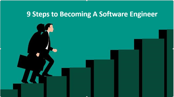 9 Steps To Become A Software Engineer Developer