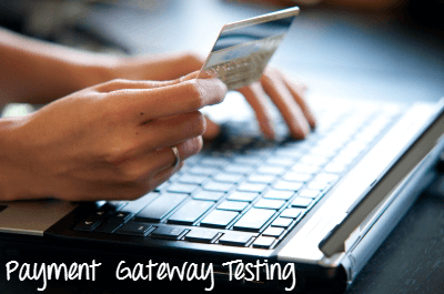 Payment Gateway Testing Tutorial with Example Test Cases