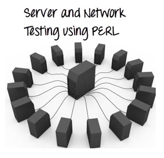 Server and Network Testing using Perl
