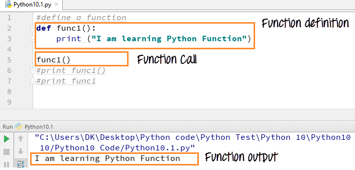 Python Functions Examples: Call, Indentation, Arguments