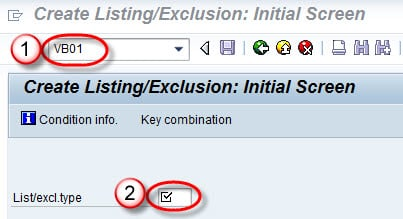 Material Listing & Exclusion: SAP VB01
